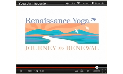 Renaissance Yoga - View our approach to Yoga - Journey to Renewal - Play video